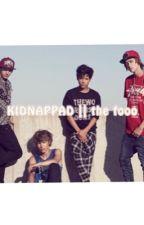 Kidnappad || The Fooo  by linneah07090