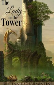 The Lady in the Tower by BrittanieCharmintine