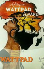 Wattys Award Afrique by Africaines