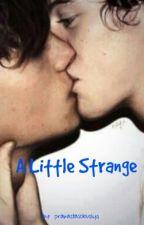A Little Strange by prakastasobuolys