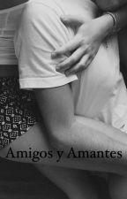 Amigos y Amantes by mrsgrey20
