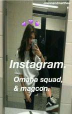 Instagram-Omaha Squad&Magcon.1° Temporada. Acabada by im_anna_magcult