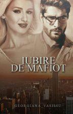 Iubire de Mafiot  by Georgiana_Vasiliu