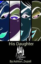 His Daughter by Ashton_Duzell