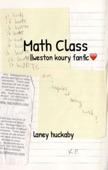 Math Class |Weston Koury|Completed
