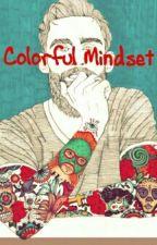 Colorful Mindset by DearGod_Ramen