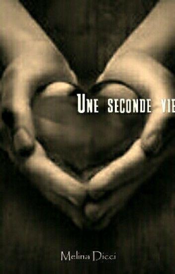 Une seconde vie