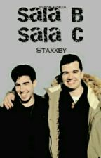 Sala B - Sala C || Staxxby by doblsxdelux