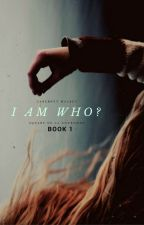 I am who? // HP & Weasley twins *COMPLETED* *EDITING* by IzzyBella3