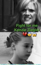 Fight for me Kenzie Ziegler by Violette_199
