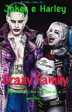 Joker & Harley - Crazy Family by Nath_Lima_