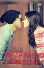 ^KISAH KASIH DI SEKOLAH^ by prillys02