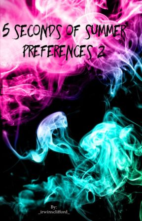5 Seconds Of Summer Preferences 2 by mashtonscutie
