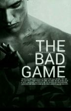 The Bad Game *ABGESCHLOSSEN* by LeVampir