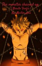 The Monster Chained up (Naruto fanfic) by Master_Alex