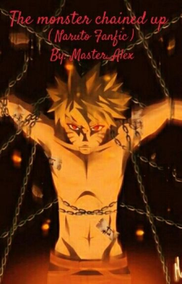The Monster Chained up (Naruto fanfic)