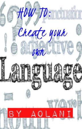 How To Create Your Own Language 3 The Ipa And Symbols Wattpad