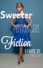 Sweeter Than Fiction by mickeymouseswift