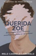 Querida Zoe  by anonimo1516