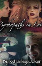 ~~Psychopaths in love~~ by xxHarIeyxJoker