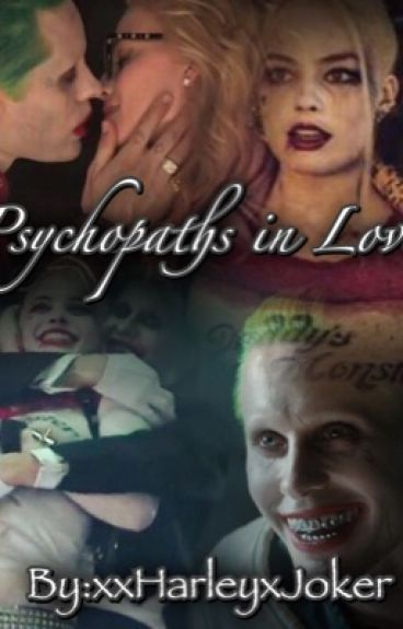 ~~Psychopaths in love~~