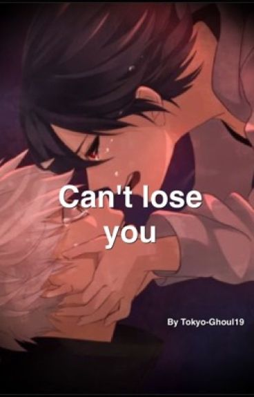 Can't lose you ( Touken )