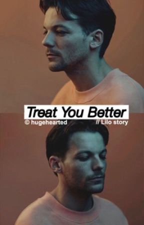 Treat You Better [lilo] by hugehearted