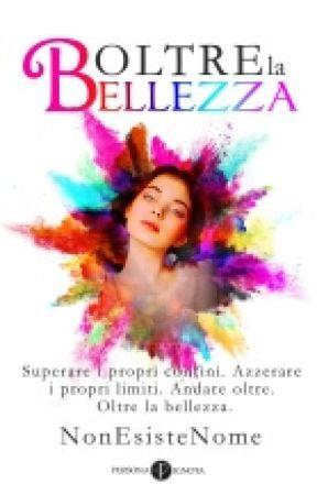 Oltre la bellezza by NonEsisteNome
