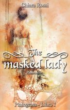 The Masked Lady by ChiaraRossi925