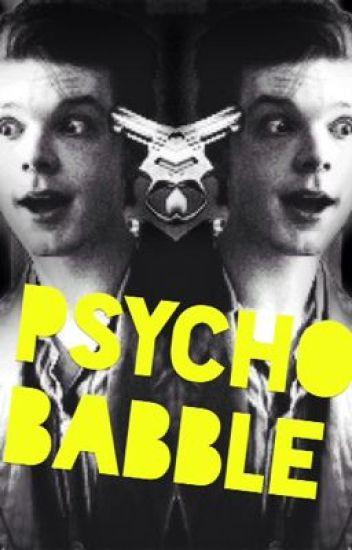 Psycho Babble|Jerome Valeska
