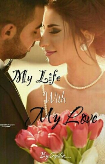 My Life With My Love