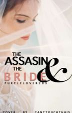 The assassin and the Bride by purplelover289
