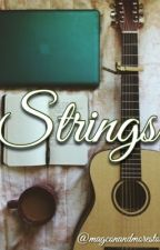 Strings by magconandmorestories