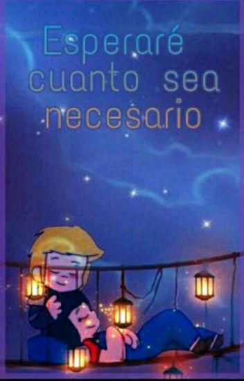 Esperaré Cuanto Sea Necesario (LukasxF!Jesse)
