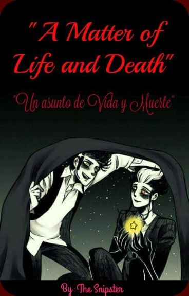 """""""A Matter Of Life And Death"""" {Cómic en español}"""