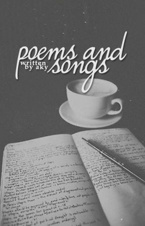 Poems and Songs by legendaky