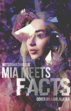 Mia Meets Facts by NotsoAmazingLexi