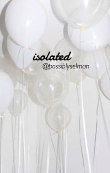 isolated ; s.m