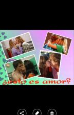 ¿Esto Es Amor? by DelfyOteguii