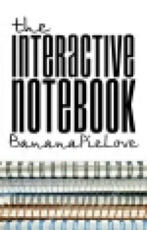 The Interactive Notebook by BananaPieLove