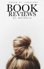 Book Reviews  by Writer17x