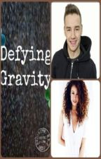 Defying Gravity *A Liam Payne And Danielle Peazer Fan Fiction* by WereNotInvisible