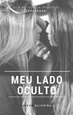 Meu Lado Oculto by _joyceoliveira