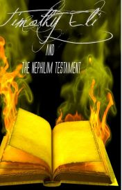 Timothy Eli and The Nephilim Testament by LCBentley