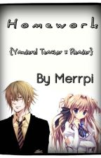 H o m e w o r k  { Yandere! Teacher x Reader } by Merrpi