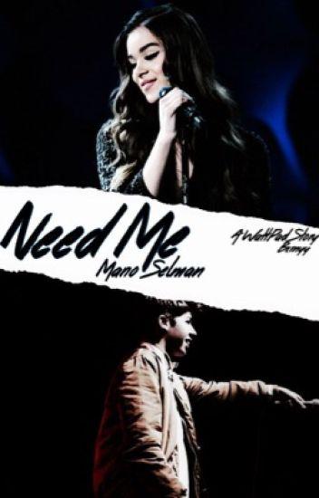 Need Me   M. SELMAN