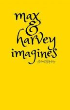 Max and Harvey Mills Imagines by SliverOfReality