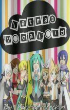 Letras Vocaloid Fandubs by KyofuyNerechan