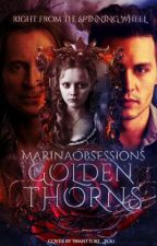 Golden Thorns by marinaobsessions