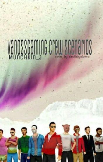 VanossGaming Crew Scenarios
